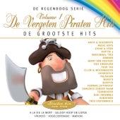 De Regenboog Serie: De Grootste Hits - De Vergeten Piraten Hits, Vol. 1 de Various Artists