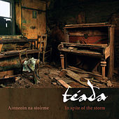 In Spite of the Storm by Téada