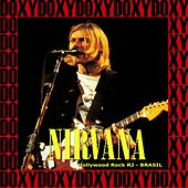 Hollywood Rock Festival, Rio De Janeiro, Brazil, January 23rd, 1993 (Doxy Collection, Remastered, Live on Broadcasting) von Nirvana