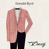 Dressy by Donald Byrd