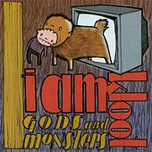 Gods and Monsters de I Am Kloot