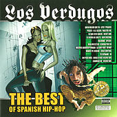 Los Verdugos: The Best of Spanish Hip Hop de Various Artists