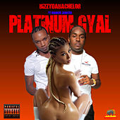 Platinum Gyal (feat. Markus Wanted) by Bizzy