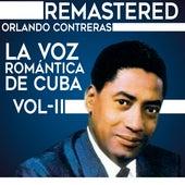 La voz romántica de Cuba, Vol. 2 by Orlando Contreras