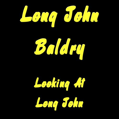 Looking At Long John di Long John Baldry
