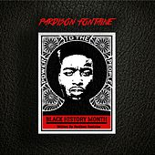 Black History Month by Pardison Fontaine