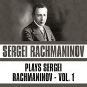 Plays Sergei Rachmaninov, Vol. 1 de Sergei Rachmaninov