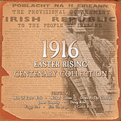 1916 Easter Rising Centenary Collection by Various Artists