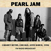 Live at Cabaret Metro, Chicago, 1992 (Fm Radio Broadcast) de Pearl Jam