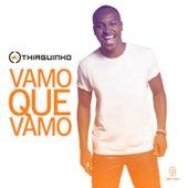 Vamo Que Vamo (Ao Vivo) - Single de Thiaguinho
