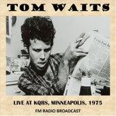 Live at Kqrs Minneapolis, 1975 (Fm Radio Broadcast) de Tom Waits