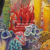 Hollow Bones, Pt. 1 by Rival Sons