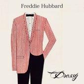 Dressy by Freddie Hubbard