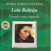 Grandes Éxitos Originales by Lola Beltran