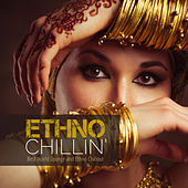 Ethno Chillin': Best World Lounge and Ethno Chillout by Various Artists