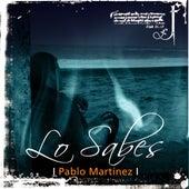 Lo Sabes de Pablo Martinez