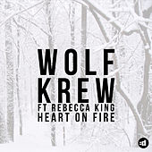 Heart On Fire von Wolf Krew