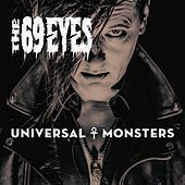 Universal Monsters by The 69 Eyes