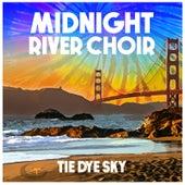 Tie Dye Sky by Midnight River Choir