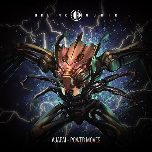 Power Moves by Ajapai