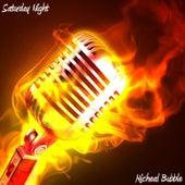 Saturday Night von Micheal Bubble