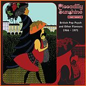 Piccadilly Sunshine, Part 20: British Pop Psych And Other Flavours 1966 - 1971 by Various Artists