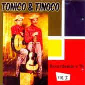 Recordando o 78, Vol. 2 de Tonico E Tinoco
