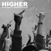 Higher (feat. Fatman Scoop) by DJ Sliink