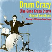 Drum Crazy (The Gene Krupa Story) (Original Soundtrack) de Gene Krupa