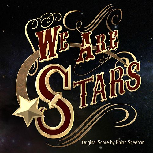 We Are Stars (Original Score) by Rhian Sheehan