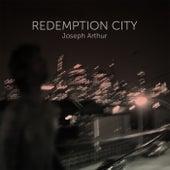 Redemption City de Joseph Arthur