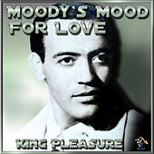 Moody's Mood For Love von King Pleasure