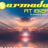 Armada At Ibiza Summer 2007 The Full Versions, Vol. 2 by Various Artists