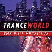 Trance World -  The Full Versions von Various Artists
