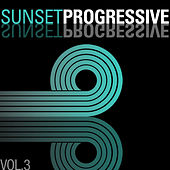 Sunset Progressive, Vol. 3 by Various Artists