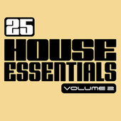 25 House Essentials, Vol. 2 by Various Artists