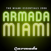 Armada: the Miami Essentials 2008 by Various Artists