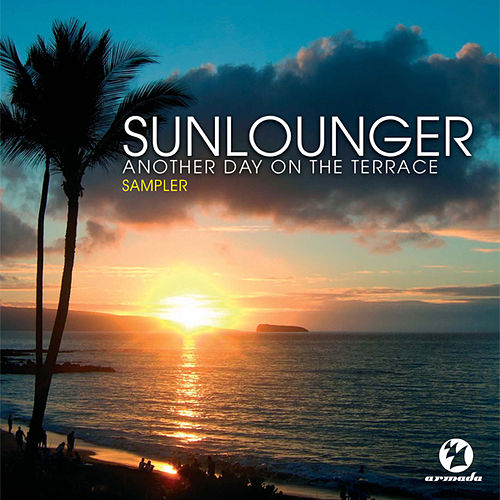 Another Day On The Terrace 2007 Sampler by Sunlounger