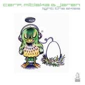 Light The Skies by Cerf, Mitiska & Jaren