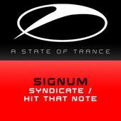 Syndicate  / Hit That Note von Signum