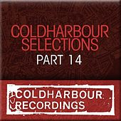 Coldharbour Selections Part 14 by Various Artists