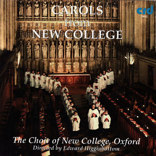 Christmas Carols from New College by The Choir Of New College Oxford