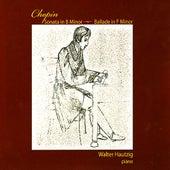Chopin: Sonata in B Minor, Ballade in F Minor by Walter Hautzig