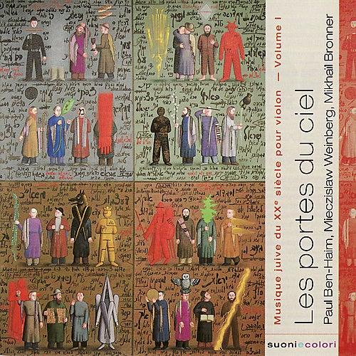 Ben-Haim, Weinberg, Bronner : 'Les Portes du ciel' - Musique juive du XXe ciècle pour violon - volume I by Various Artists