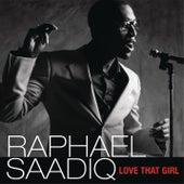 Love That Girl von Raphael Saadiq