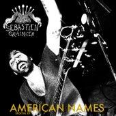American Names de Sebastien Grainger
