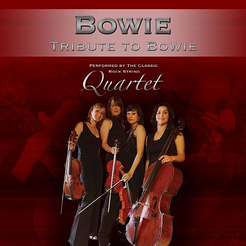 Tribute to David Bowie von The Classic Rock String Quartet