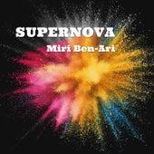 Supernova by Miri Ben-Ari