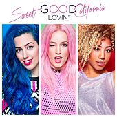 Good lovin' by Sweet California