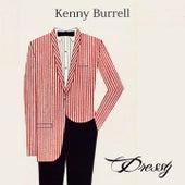 Dressy von Kenny Burrell